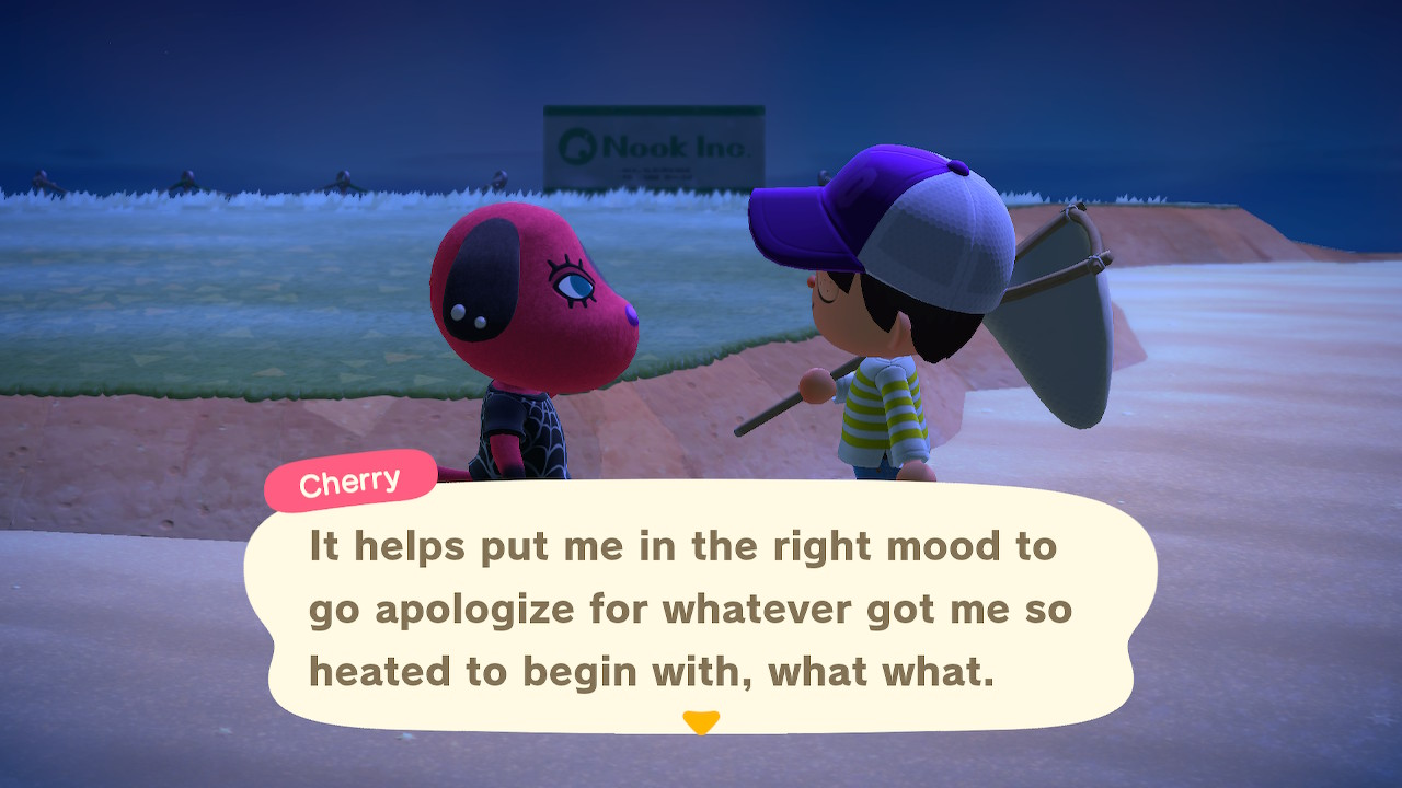 Cherry: It helps put me in the right mood to go apologize for whatever got me so heated to begin with, what what.